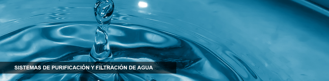 Sistemas de purificación y filtración de agua para consumo humano